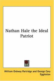 Cover of: Nathan Hale the Ideal Patriot | William Ordway Partridge
