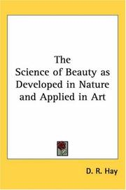 Cover of: The Science of Beauty As Developed in Nature And Applied in Art