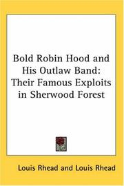 Cover of: Bold Robin Hood and His Outlaw Band | Louis Rhead
