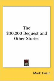 Cover of: The $30,000 Bequest And Other Stories | Mark Twain