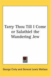 Cover of: Tarry Thou Till I Come or Salathiel the Wandering Jew