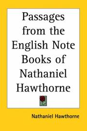 Cover of: Passages from the English note-books of Nathaniel Hawthorne