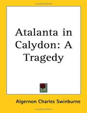 Cover of: Atalanta in Calydon: a tragedy