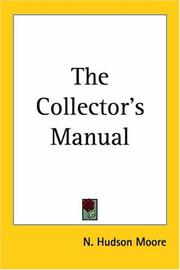 The collector's manual by N. Hudson Moore