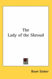 Cover of: The Lady of the Shroud | Bram Stoker