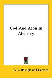 Cover of: God And Aeon In Alchemy | A. S. Raleigh