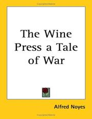 Cover of: The Wine Press a Tale of War