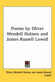 Cover of: Poems by Oliver Wendell Holmes and James Russell Lowell