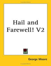 Cover of: Hail and Farewell! | George Moore