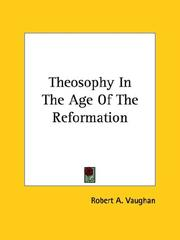 Cover of: Theosophy In The Age Of The Reformation