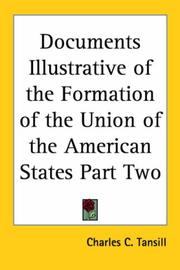 Cover of: Documents Illustrative of the Formation of the Union of the American States Part Two | Charles C. Tansill
