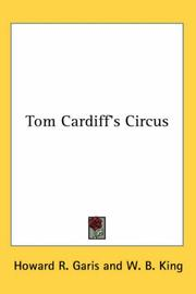 Cover of: Tom Cardiff's Circus