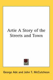 Cover of: Artie, a story of the streets and town