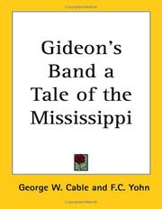 Cover of: Gideon's Band a Tale of the Mississippi