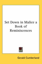 Cover of: Set Down In Malice A Book Of Reminiscences