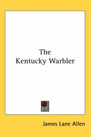 Cover of: The Kentucky Warbler | James Lane Allen