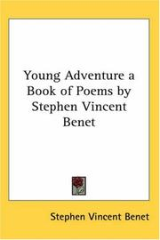 Cover of: Young Adventure a Book of Poems by Stephen Vincent Benet | Stephen Vincent BenГ©t