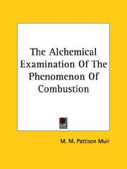 Cover of: The Alchemical Examination Of The Phenomenon Of Combustion