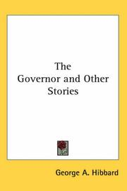 Cover of: The Governor and Other Stories | George A. Hibbard
