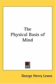 Cover of: The Physical Basis of Mind | George Henry Lewes