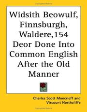 Cover of: Widsith Beowulf, Finnsburgh, Waldere,154 Deor Done into Common English After the Old Manner
