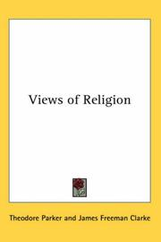 Cover of: Views of Religion | Theodore Parker