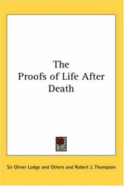 Cover of: The Proofs of Life After Death | Oliver Lodge