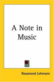 Cover of: A Note In Music | Rosamond Lehmann