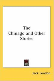 Cover of: The Chinago And Other Stories | Jack London