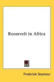 Cover of: Roosevelt in Africa
