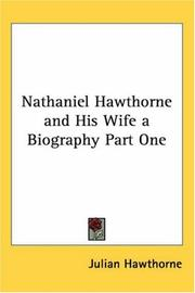 Cover of: Nathaniel Hawthorne And His Wife A Biography