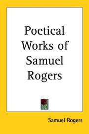 Cover of: Poetical Works Of Samuel Rogers