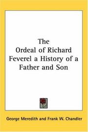 Cover of: The Ordeal Of Richard Feverel A History Of A Father And Son | George Meredith