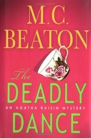 Cover of: The deadly dance: [an Agatha Raisin mystery]