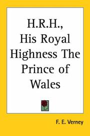 Cover of: H.r.h., His Royal Highness The Prince Of Wales | F. E. Verney