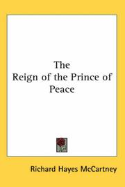 Cover of: The Reign of the Prince of Peace | Richard Hayes Mccartney