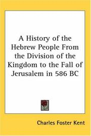 Cover of: A History Of The Hebrew People From The Division Of The Kingdom To The Fall Of Jerusalem In 586 Bc