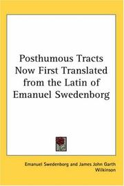 Cover of: Posthumous Tracts Now First Translated from the Latin of Emanuel Swedenborg