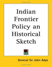 Cover of: Indian Frontier Policy an Historical Sketch