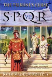 Cover of: The Tribune's curse: SPQR VII