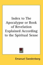 Cover of: Index to The Apocalypse or Book of Revelation Explained According to the Spiritual Sense