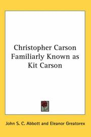 Cover of: Christopher Carson Familiarly Known as Kit Carson