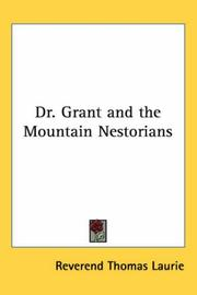 Cover of: Dr. Grant and the Mountain Nestorians