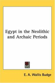 Cover of: Egypt in the Neolithic and Archaic Periods