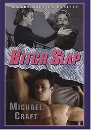 Cover of: Bitch slap | Michael Craft