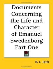 Cover of: Documents Concerning the Life and Character of Emanuel Swedenborg Part One