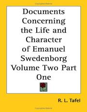 Cover of: Documents Concerning the Life and Character of Emanuel Swedenborg Volume Two Part One