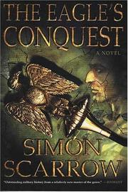 The eagle's conquest by Simon Scarrow