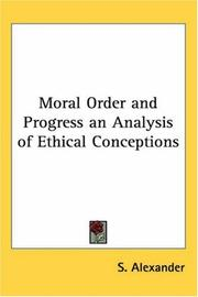 Cover of: Moral Order and Progress an Analysis of Ethical Conceptions
