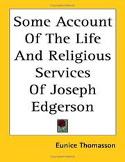 Cover of: Some Account of the Life and Religious Services of Joseph Edgerson | Eunice Thomasson